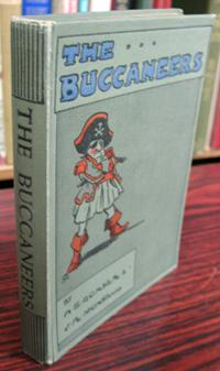 The Buccaneers: A Tale of the Spanish Main: Monsell, J.R. (illust.) / Bonser, A.E.