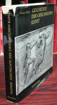 Geschichte der Griechischen Kunst.: Hafner, German
