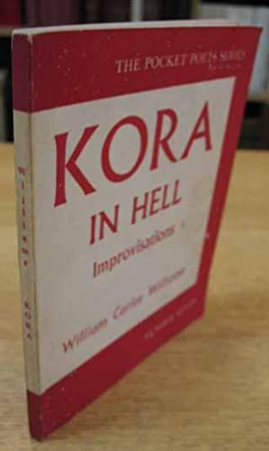 Kora in Hell: Improvisations.: Williams, William Carlos