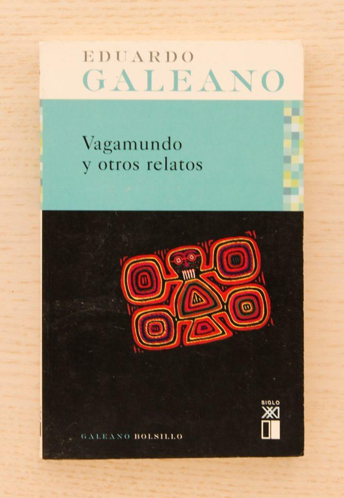 Vagamundo y otros relatos (Galeano Bolsillo)