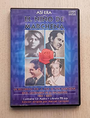 ASÍ ERA EL NIÑO DE MARCHENA. (CD audio + Libreto)