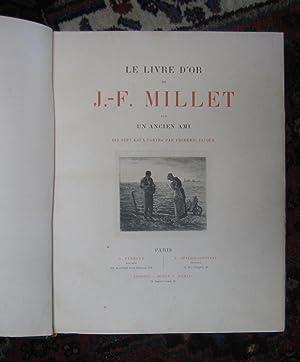Le Livre d'Or de J.-F. Millet, par: Un Ancien Ami