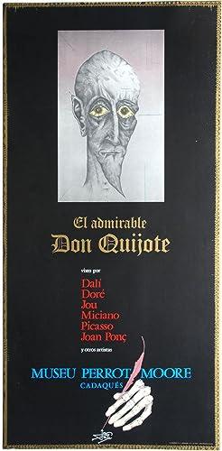 Ausstellungsplakat zur Ausstellung el admirable don quijote: Joan Ponc 1927