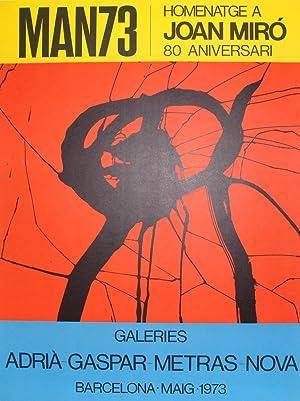 Joan Miró MAN 73 Farblithografie galeries adria-gaspar-metras-nova: Joan Miró