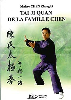 TAI JI QUAN DE LA FAMILLE CHEN: CHEN, ZHENGLEI