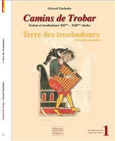 CAMINS DE TROBAR T1 TERRE DES TROUBADOURS: ZUCHETTO