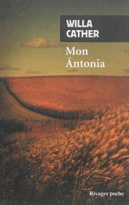 Mon Antonia: Cather, Willa