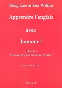 Apprendre l'anglais avec humour !: Doug Case &