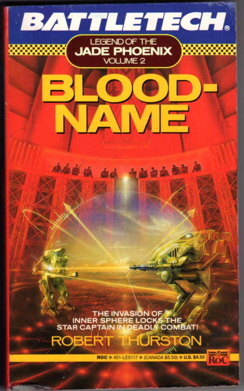 BATTLETECH - BLOODNAME (Legend Of The JADE