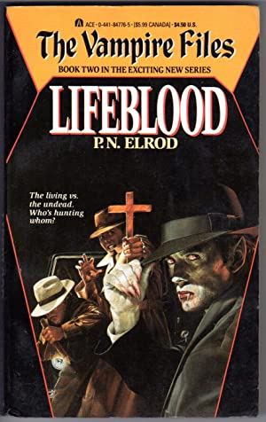 LIFEBLOOD (The Vampire Files: Book Two)