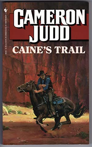 Caine's Trail: Judd, Cameron