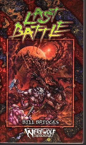Werewolf: The Last Battle (Act Two of: Bridges, Bill