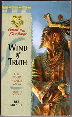 Wind of Truth (Legend of the Five Rings: The Four Winds Saga, Fourth Scroll)