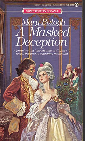 A MASKED DECEPTION: Balogh, Mary