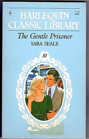 The Gentle Prisoner: Seale, Sara