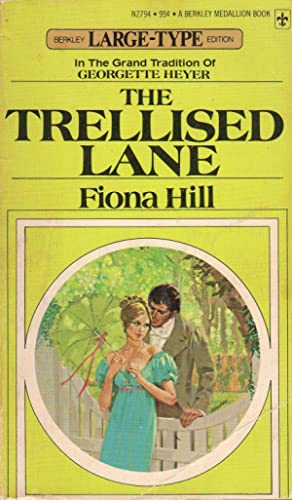The Trellised Lane (Large-Type)