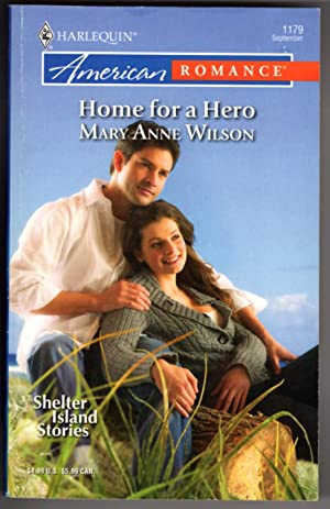 Home For A Hero (Shelter Island Stories): Wilson, Mary Anne