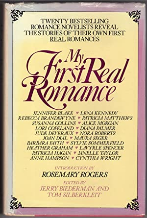 My First Real Romance: Twenty Bestselling Romance Novelists Reveal the Stories of Their Own First...
