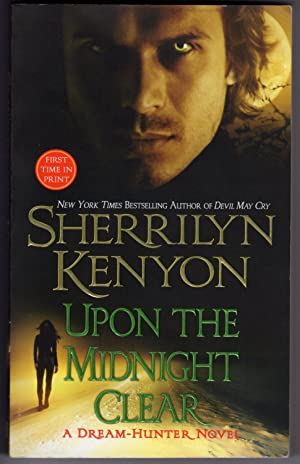 UPON THE MIDNIGHT CLEAR (A Dream-Hunter Novel)