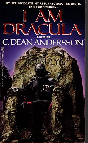 I AM DRACULA .Know Me: Andersson, C. Dean