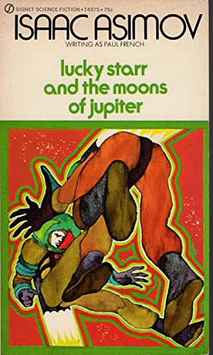 LUCKY STARR AND THE MOONS OF JUPITER: Asimov, Isaac