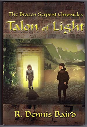 TALON OF LIGHT - The Brazen Serpent Chronicles (Signed By Author)