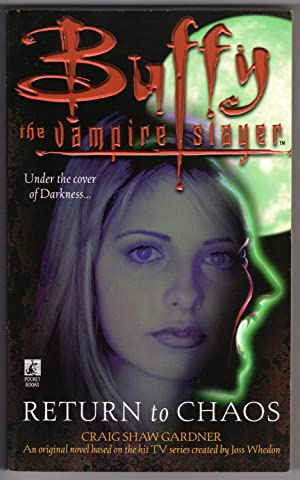 Return to Chaos - Buffy the Vampire Slayer