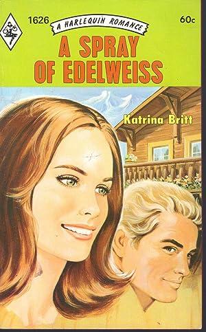 A SPRAY OF EDELWEISS: Britt, Katrina