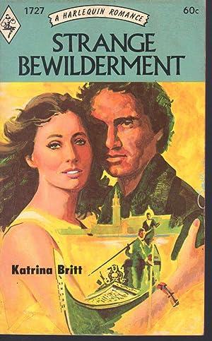 STRANGE BEWILDERMENT: Britt, Katrina