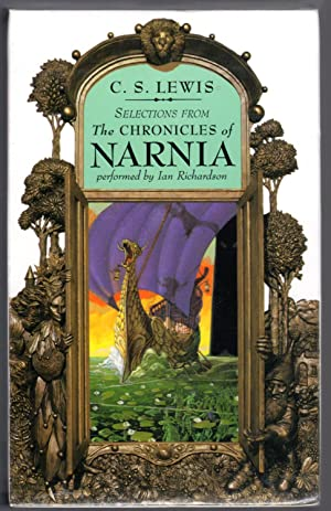 Selections From THE CHRONICLES OF NARINIA: Lewis, C. S.
