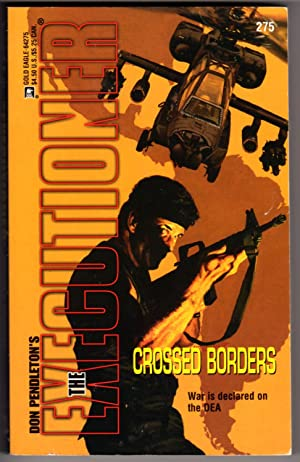 Crossed Borders (The Executioner #275)
