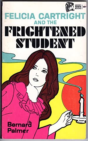 FELICIA CARTRIGHT and the FRIGHTENED STUDENT