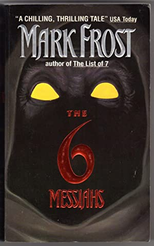 The Six Messiahs: Frost, Mark