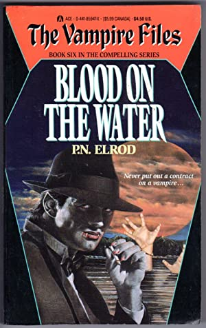 BLOOD ON THE WATER (The Vampire Files Book 6)