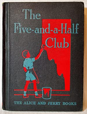 THE FIVE-AND-A-HALF CLUB (THE ALICE AND JERRY: Bianco, Margery and