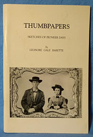 THUMBPAPERS : SKETCHES OF PIONEER DAYS: Barette, Leonore Gale