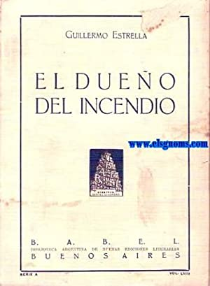 El dueño del incendio y otros cuentos.: ESTRELLA ,Guillermo (1891-1943)