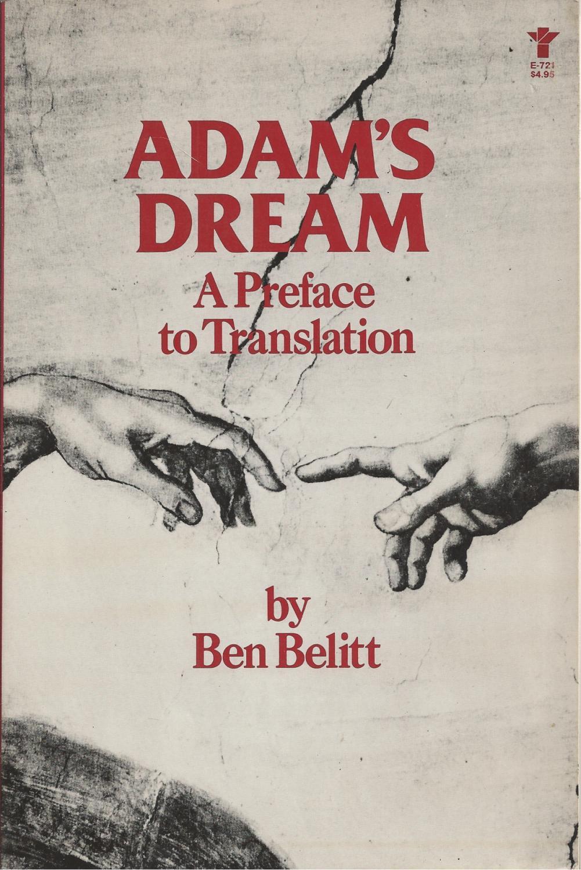 Adam's Dream A Preface to Translation