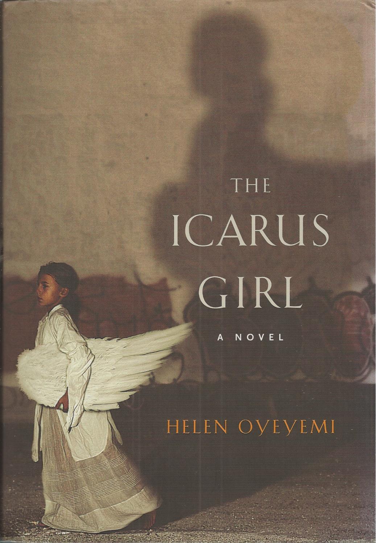 Icarus Girl , The A Novel: Oyeyemi, Helen Bookseller Image