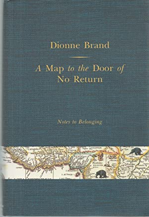 A Map to the Door of No Return Notes to Belonging