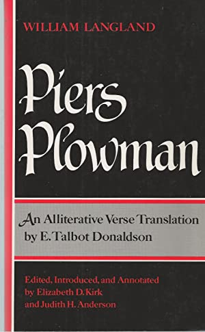 Piers Plowman, An Alliterative Verse Translation: Kirk, Elizabeth D.