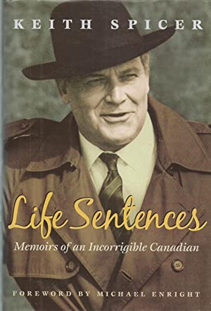 Life Sentences ** Signed ** Memoirs of an Incorrigible Canadian