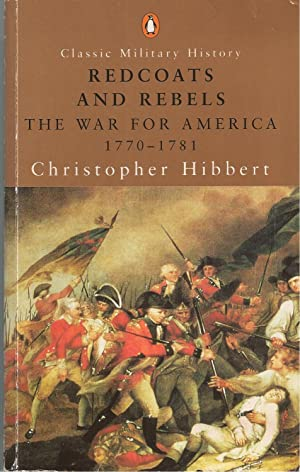 Redcoats And Rebels The War for America 1770-1781