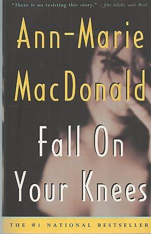 Fall on Your Knees: Macdonald Ann-Marie