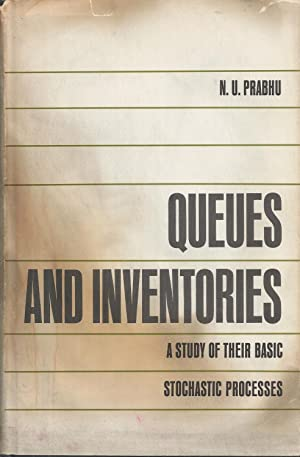 Queue And Inventories A Study of Their Basic Stochastic Processes