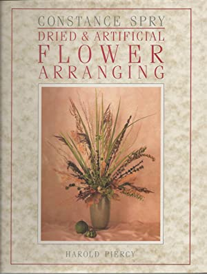 Constance Spry: Dried And Artificial Flower Arranging