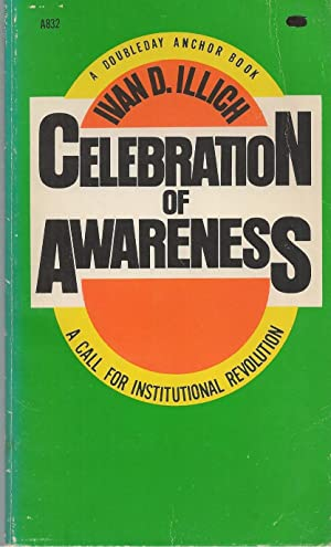 A Celebration Of Awareness A Call for Institutional Revolution