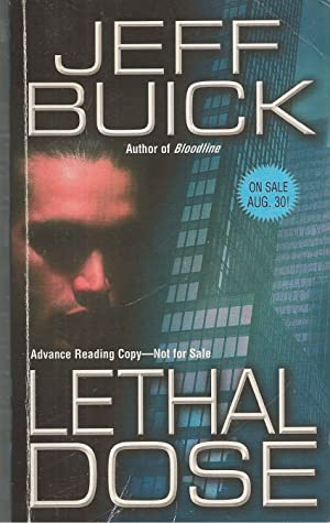 Lethal Dose ** Signed**: Buick, Jeff