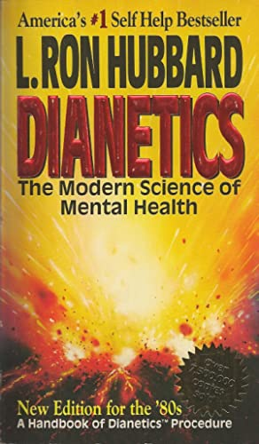 Dianetics The Modern Science of Mental Health: A Handbook of Dianetics Procedure