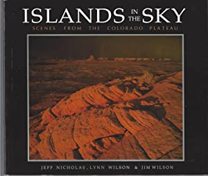 Islands in the Sky Scences from the Colorado Plateau
